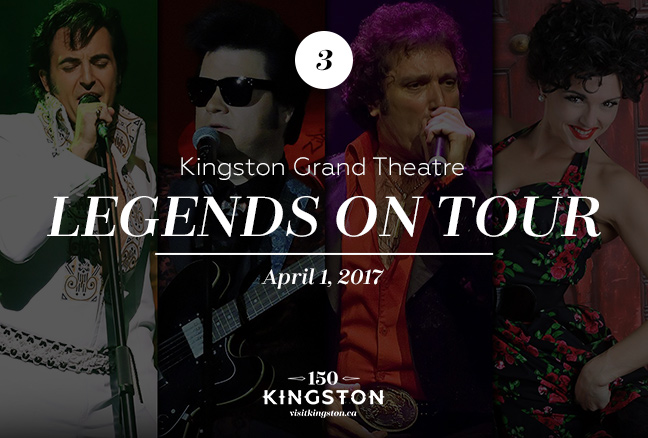 Event: Legends on Tour at Kingston Grand Theatre Date: April 1, 2017