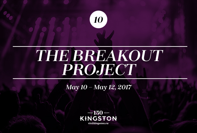 Event: The Breakout Project Date: May 10 - May 12, 2017