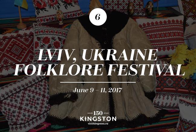 Lviv, Ukraine Folklore Festival - June 9-11