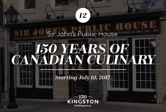 150 Years of Canadian Culinary - Sir John's Public House - Starting July 10