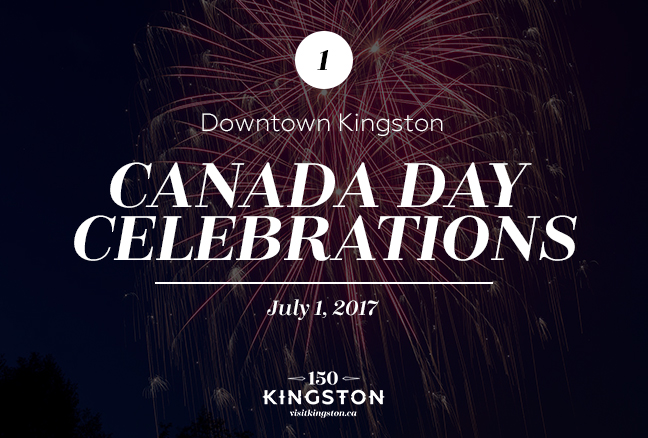 Canada Day Celebrations - Downtown Kingston - July 1: