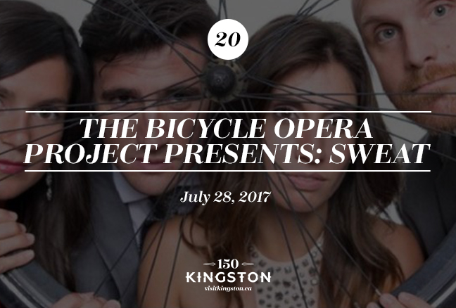 The Bicycle Opera Project Presents: Sweat - July 28