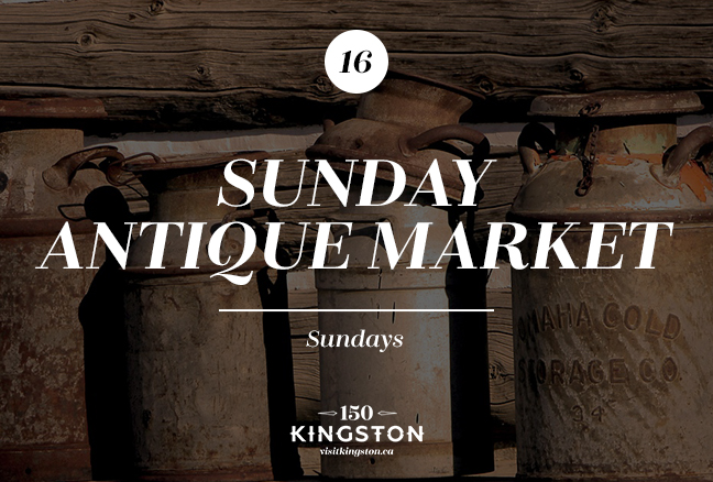 Kingston Sunday Antique Market - Sundays