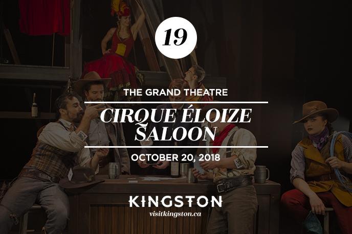 Cirque Éloize Saloon at The Grand Theatre
